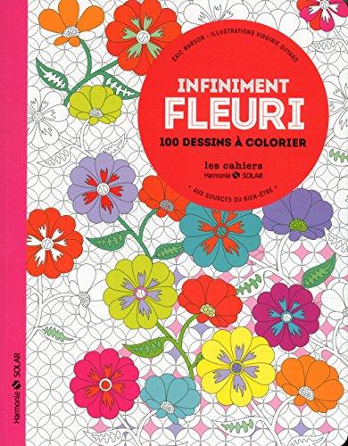 Infiniment fleuri-Aux sources du bien-être