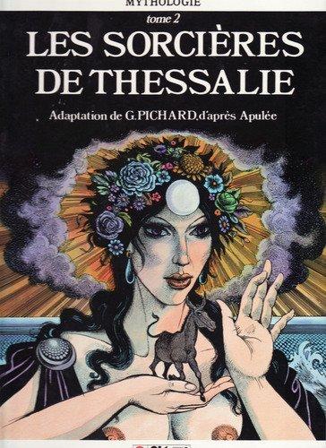 Les sorcires de Thessalie