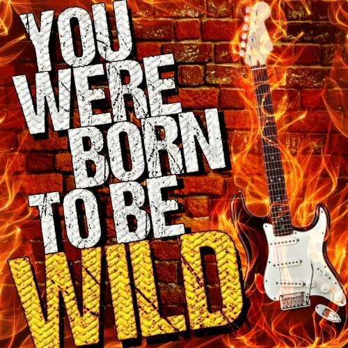 Born to Be Wild (Live)
