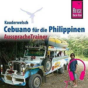 Cebuano (Visaya) für die Philippinen (Reise Know-How Kauderwelsch AusspracheTrainer)