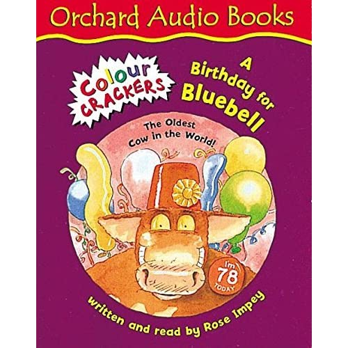 Birthday For Bluebell (Colour Crackers) by Rose Impey (2003-04-24)