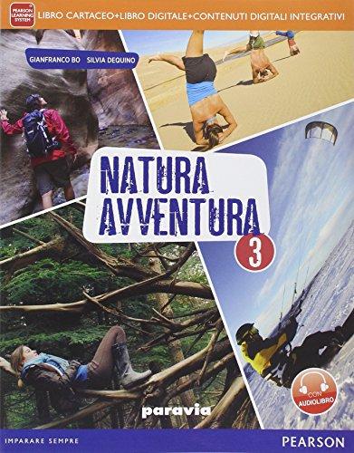 Natura avventura. Per la Scuola media. Con e-book. Con espansione online: 3