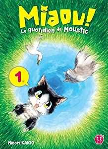Miaou ! Le quotidien de Moustic Edition simple Tome 1