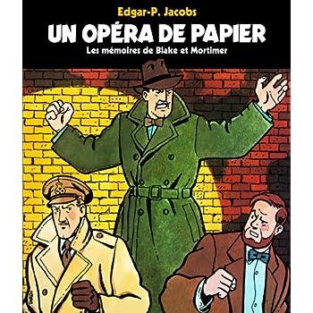 Un opéra de papier: Les mémoires de Blake et Mortimer