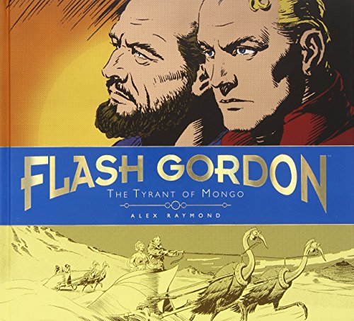 The Complete Flash Gordon Library - The Tyrant of Mongo (Vol. 2) by Alex Raymond (Illustrated, 6 Dec 2012) Hardcover