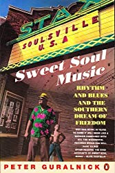 Sweet Soul Music by Peter Guralnick (1991-09-26)