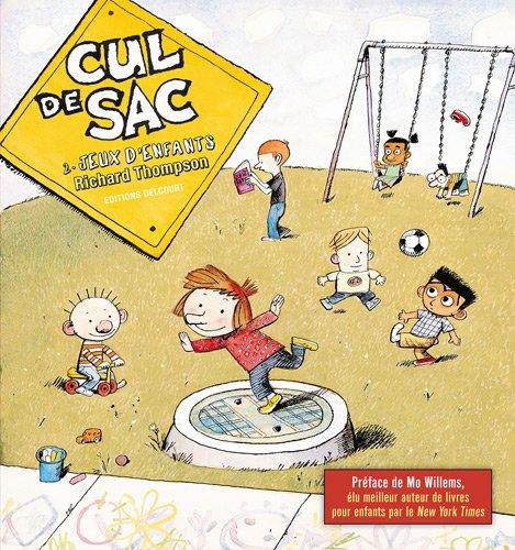 Cul de sac T02 Jeux d'enfants