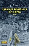 Cielo nero: Un'indagine per l'agente Erlendur Sveinsson