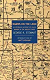 Names on the Land: A Historical Account of Place-Naming in the United States (New York Review Books Classics)