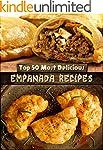 Top 50 Most Delicious Empanada Recipe...
