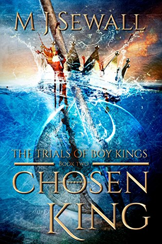 The Trials of Boy Kings (Chosen King Book 2) (English Edition)