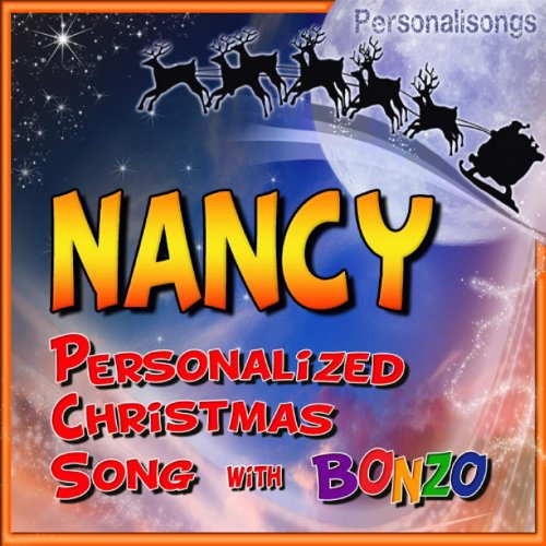 Nancy Personalized Christmas Song With Bonzo