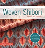 The Weaver's Studio - Woven Shibori: Revised and Updated