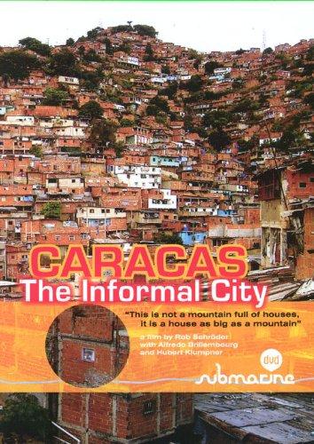 Caracas: The Informal City por Rob Schroder