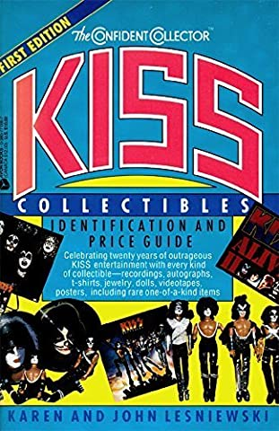 Kiss Collectibles: Identification and Price Guide (Confident Collector) by Karen Lesniewski (1993-06-03)