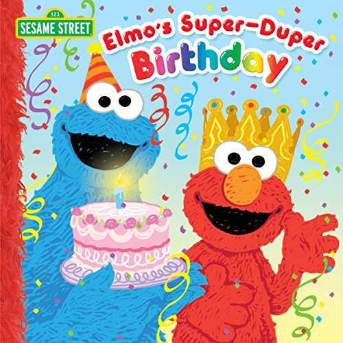 Elmo's Super-Duper Birthday (Sesame Street) (Pictureback(R)) (English ()
