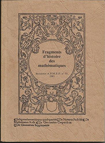 Fragments d'histoire des mathématiques. [