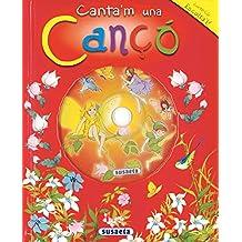 Canta'M Una Canço (Canta I Explica Amb Cd)