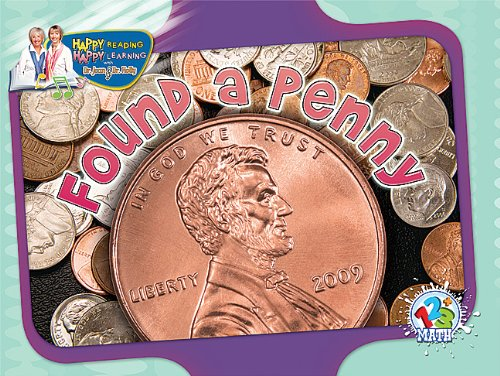 Found a Penny (Happy Reading Happy Learning: Math 123)