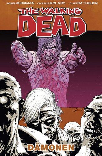 The Walking Dead 10: Dämonen von [Kirkman, Robert]