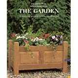 Garden: 12 Step-by-Step Projects for the Woodworker