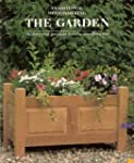 Garden: 12 Step-by-Step Projects for...
