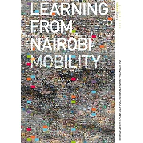 Learning from Nairobi – Mobility: A Cultural Library Project