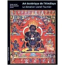 Art ésotérique de l'Himâlaya. La donation Lionel Fournier
