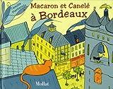 Macaron et Canele a Bordeaux