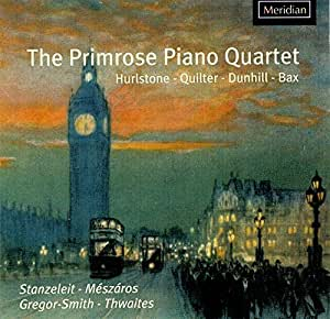 Piano Quartets: Hurlstone, Quilter, Dunhill, Bax
