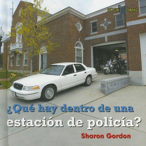 Que Hay Dentro De La Estacion De Policia?/ What's Inside a Police Station? (Bookworms) por Sharon Gordon