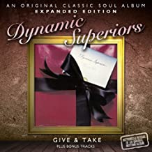 Give & Take by DYNAMIC SUPERIORS (2012-05-22)