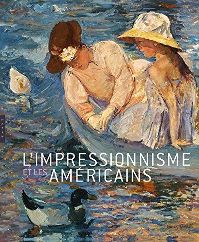 L'impressionnisme et les Américains