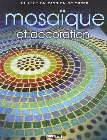 Mosaïque et décoration