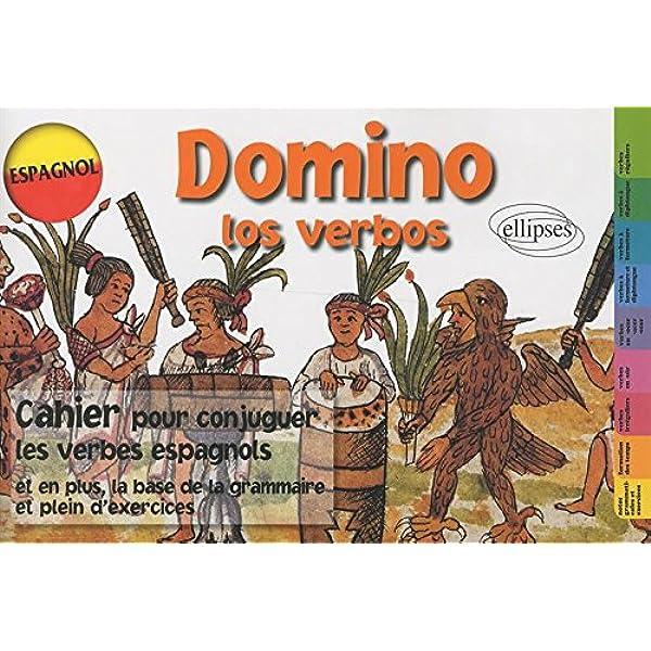 Amazon Fr Domino Los Verbos Espagnol Cahier Pour Conjuguer Les Verbes Espagnols Chappard Arlette David Claude Livres
