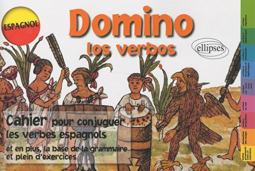Domino los verbos, espagnol : Cahier pour conjuguer les verbes espagnols par Arlette Chappard