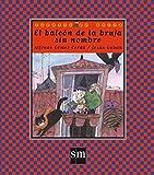 Libros Descargar en linea El balcon de la bruja sin nombre Cuentos de ahora (PDF y EPUB) Espanol Gratis