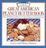 The Great American Peanut Butter Book: A Book of Recipes, Facts, Figures, and Fun by Honey Zisman (1985-04-15)