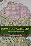 Beyond the Walled City – Colonial Exclusion in Havana