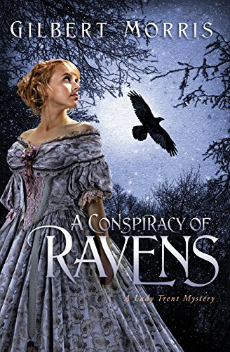 A Conspiracy Of Ravens (Lady Trent Mysteries)