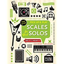 SCALES FOR GRT SOLOS (PICK UP (Pick Up & Play)