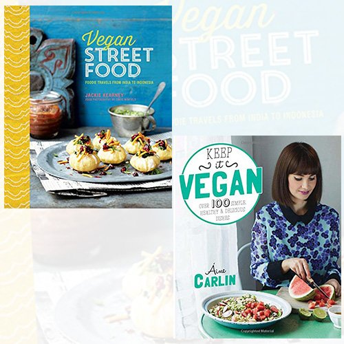 Vegan Cookbook Collection 2 Books Bundle (Vegan Street Food - Foodie travels from India to Indonesia, Keep it Vegan: 100 simple, healthy & delicious dishes [Paperback])