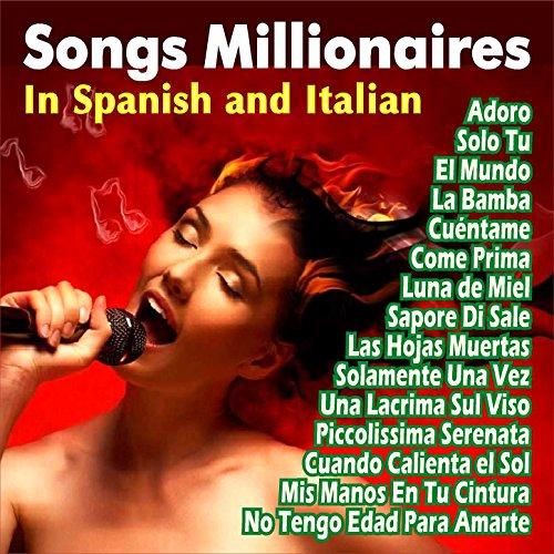 Songs Millionaires . In Spanis...