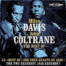 The Best Of Miles Davis & John Coltrane - Le Best Of Des Deux Géants Du Jazz ! - The Two Greatest Jazz Legends !