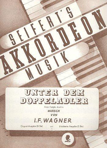 Unter dem Doppeladler: Marsch. op. 159. Akkordeon.