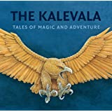 Kalevala, The : Tales of Magic and Adventure