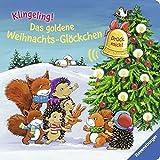 Das goldene Weihnachts-Glöckchen: Kling, Glöckchen kling!