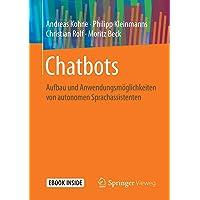 Chatbots: Aufbau und Anwendungsmöglichkeiten von autonomen Sprachassistenten