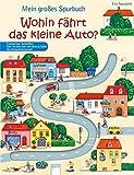 Mein großes Spurbuch - Wohin fährt das kleine Auto? (Pappbilderbuch)