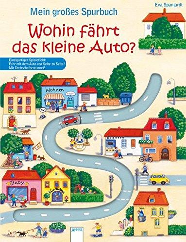Mein großes Spurbuch - Wohin fährt das kleine Auto? (Pappbilderbuch) -